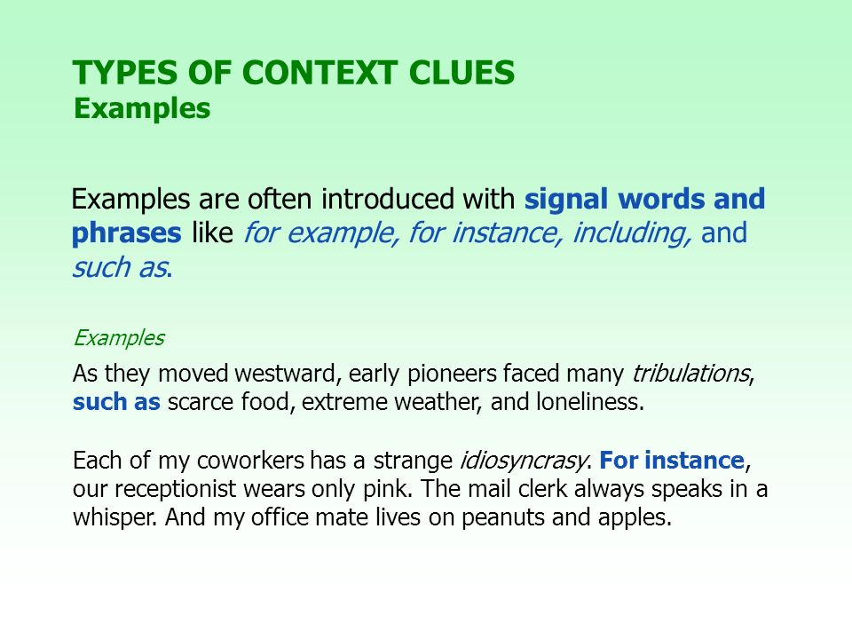 TYPES OF CONTEXT CLUES Examples