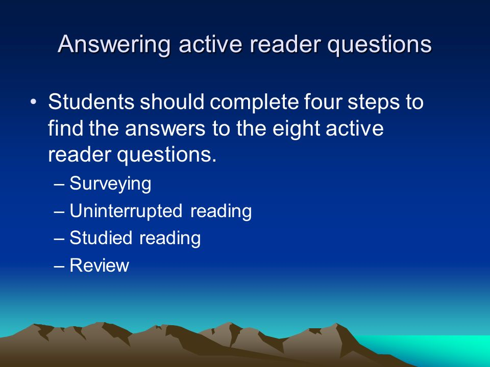 Answering active reader questions