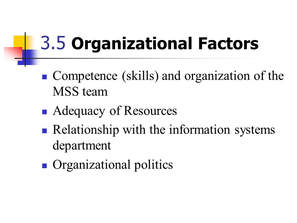 3.5 Organizational Factors