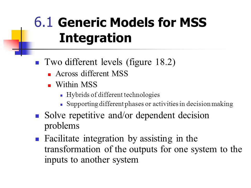 6.1 Generic Models for MSS Integration