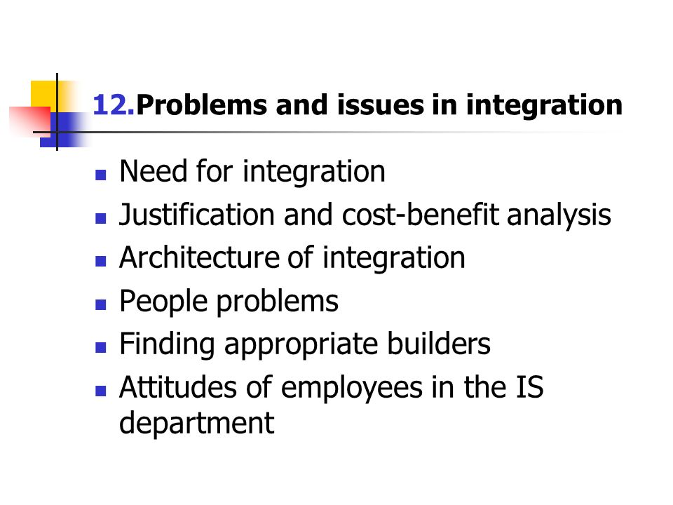 12.Problems and issues in integration