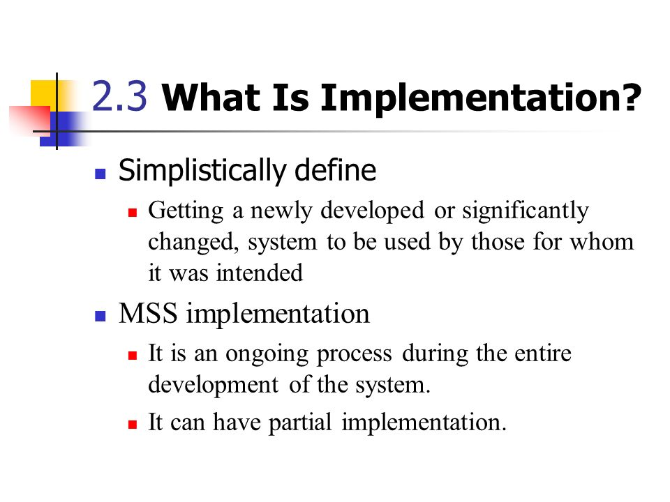 2.3 What Is Implementation