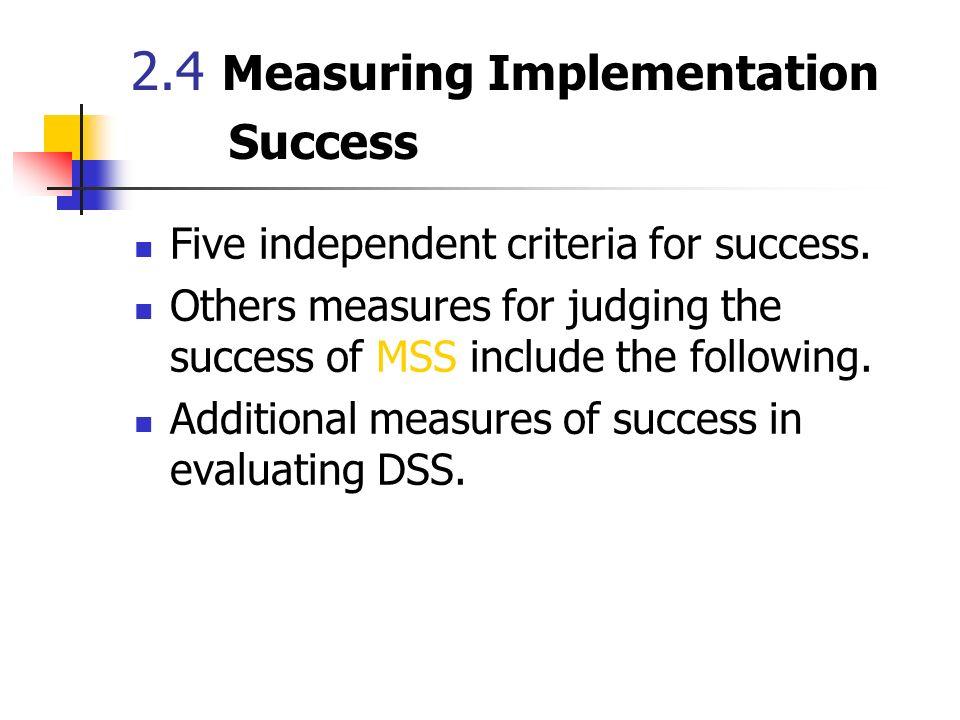 2.4 Measuring Implementation Success