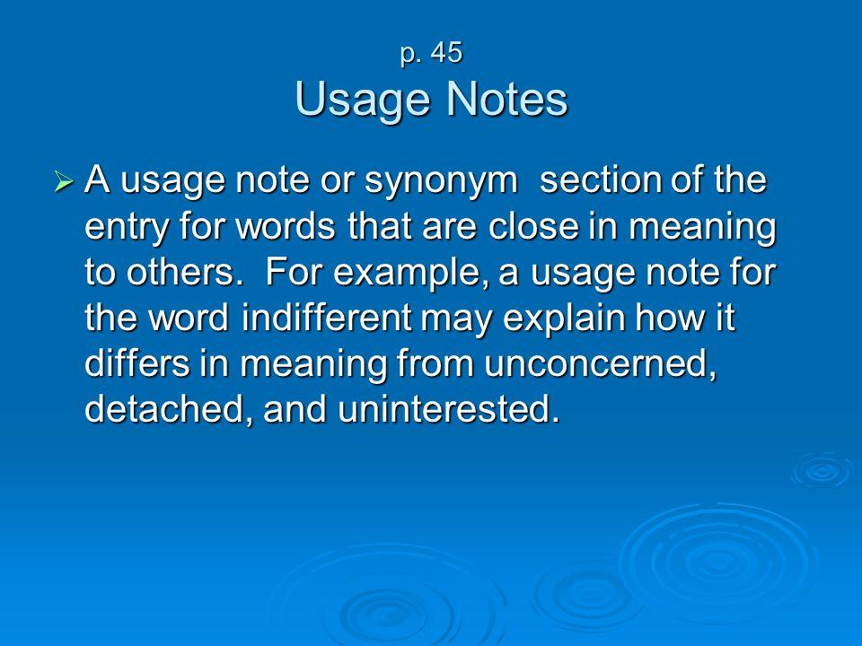 p. 45 Usage Notes