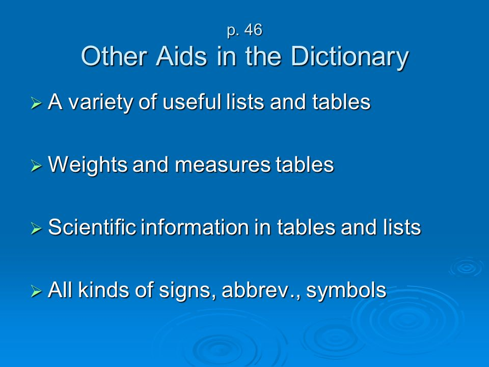 p. 46 Other Aids in the Dictionary
