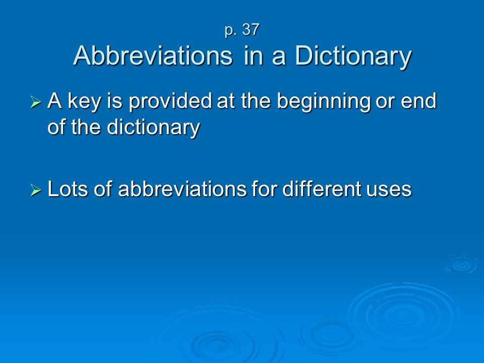p. 37 Abbreviations in a Dictionary