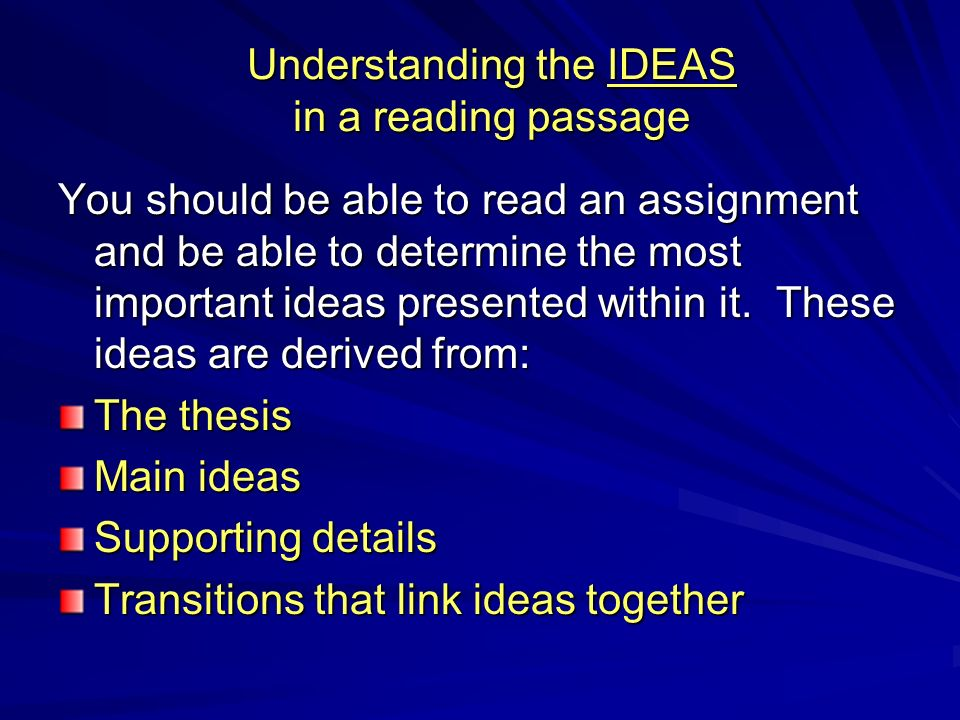 Understanding the IDEAS in a reading passage