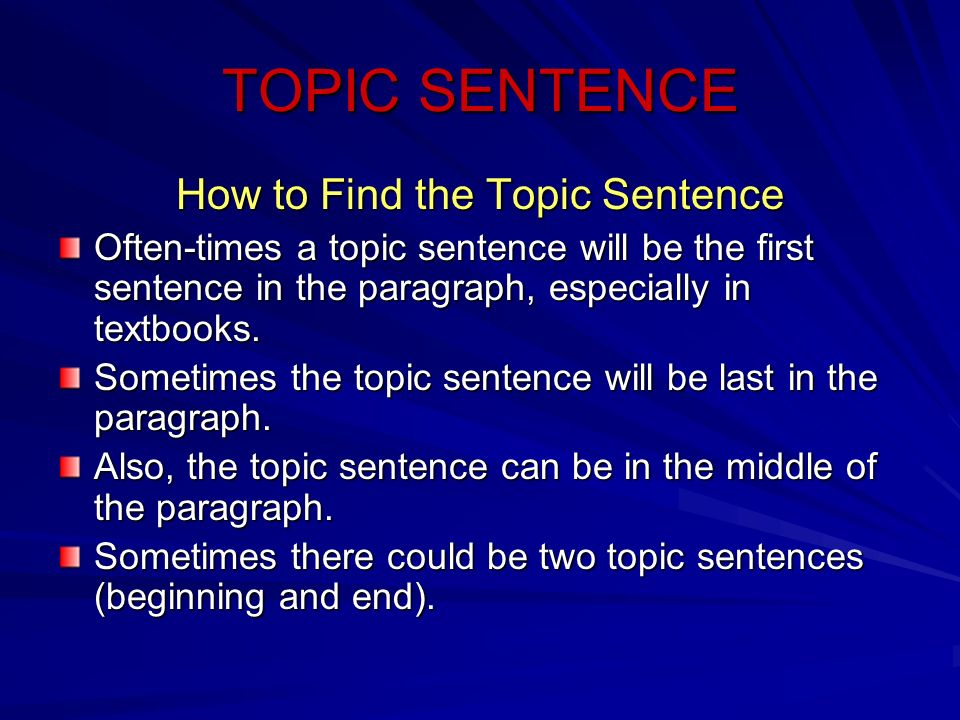 How to Find the Topic Sentence