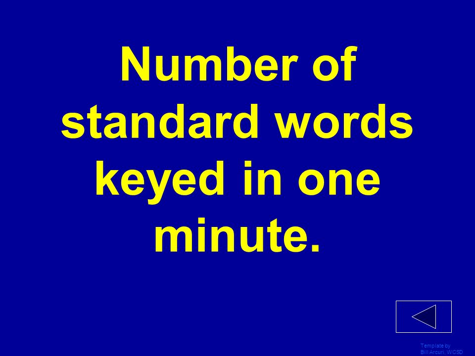 Number of standard words keyed in one minute.