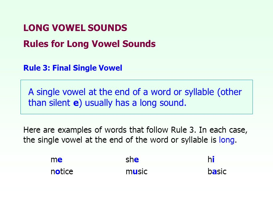 Rules for Long Vowel Sounds