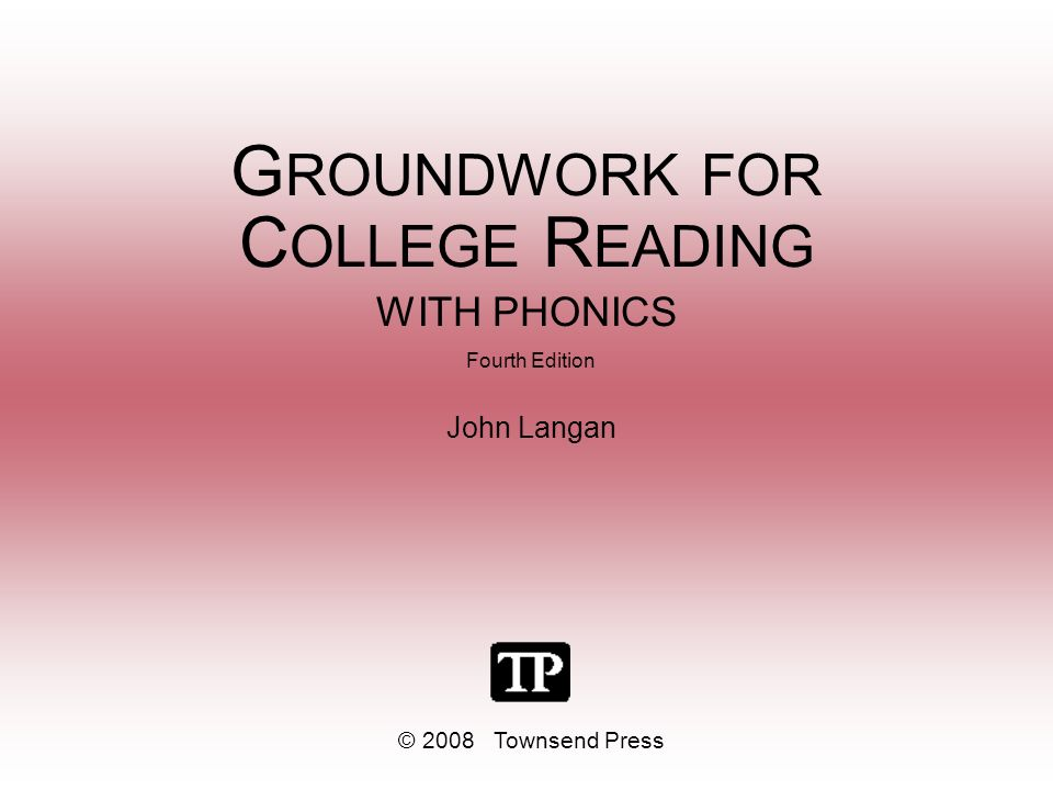 GROUNDWORK FOR COLLEGE READING WITH PHONICS