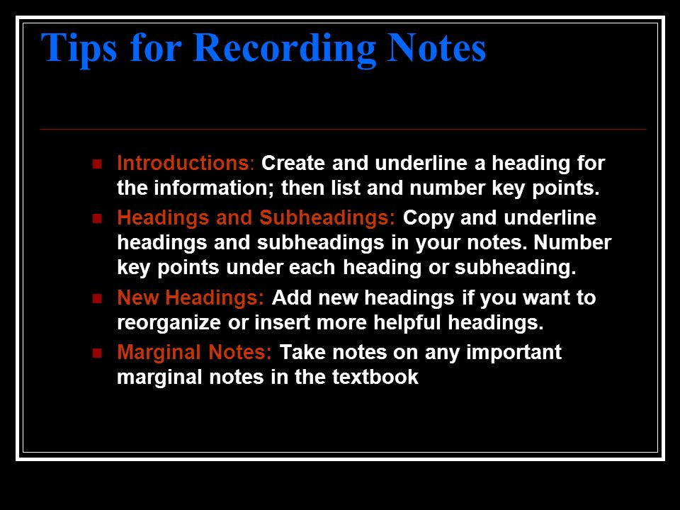 Tips for Recording Notes