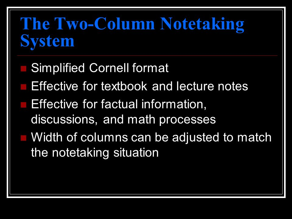 The Two-Column Notetaking System