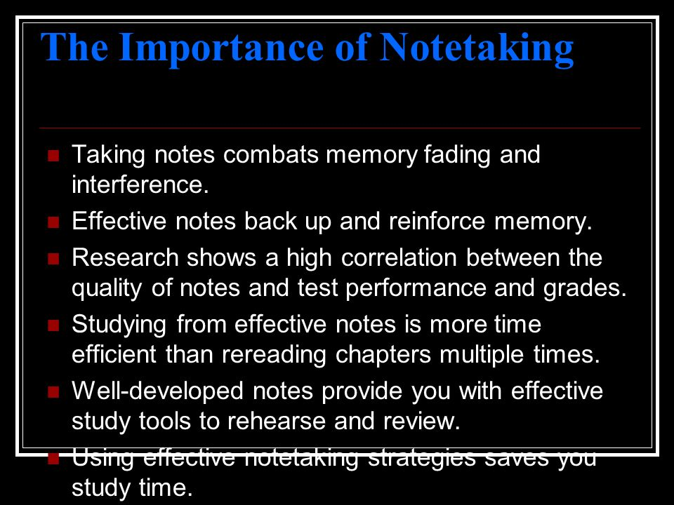 The Importance of Notetaking