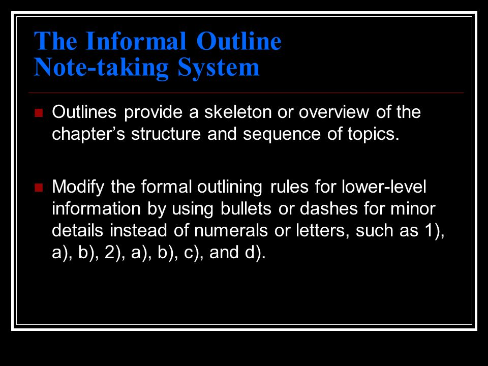 The Informal Outline Note-taking System