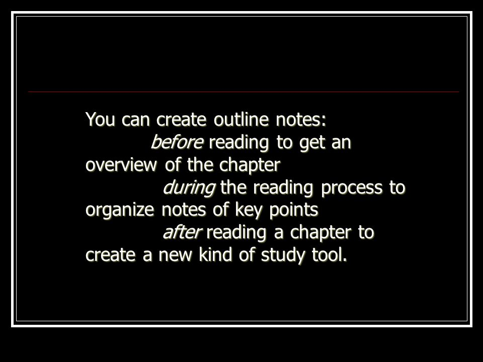 You can create outline notes: