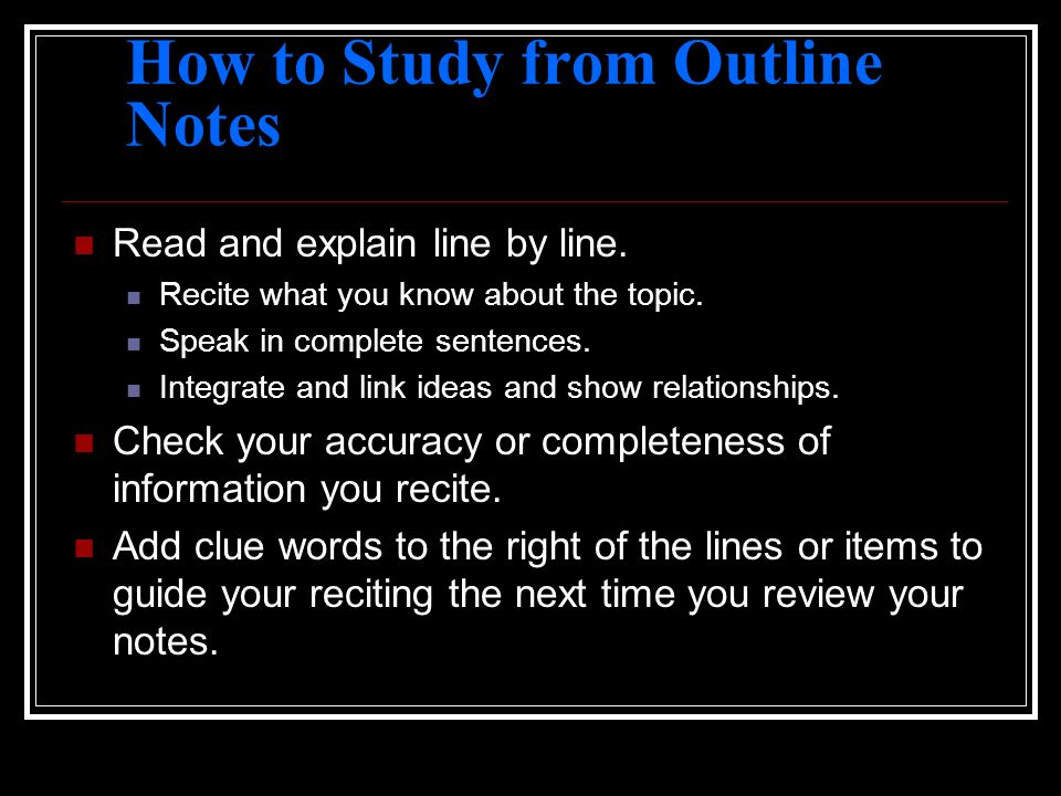 How to Study from Outline Notes