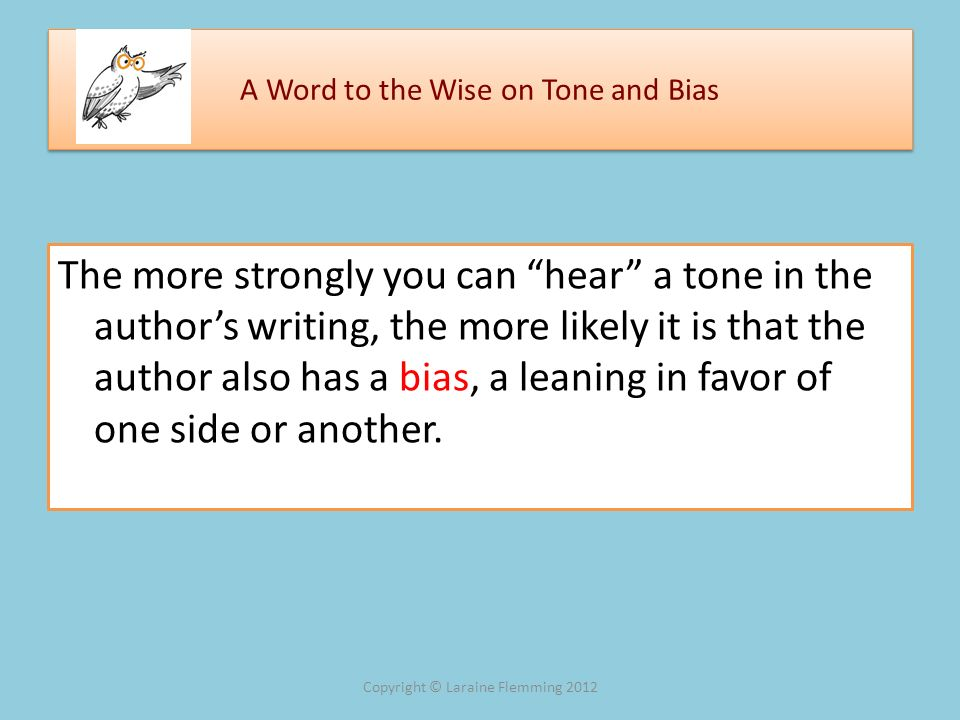 A Word to the Wise on Tone and Bias