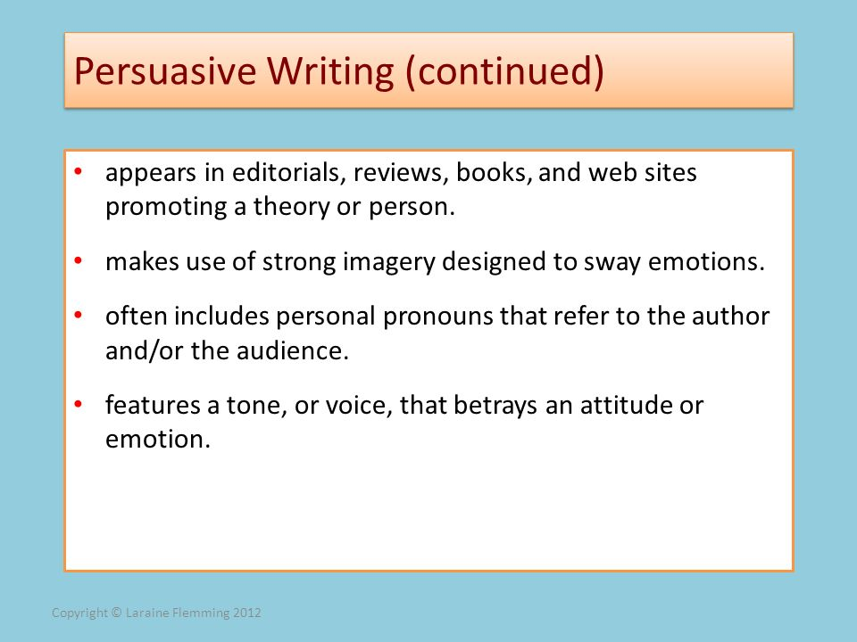 Persuasive Writing (continued)