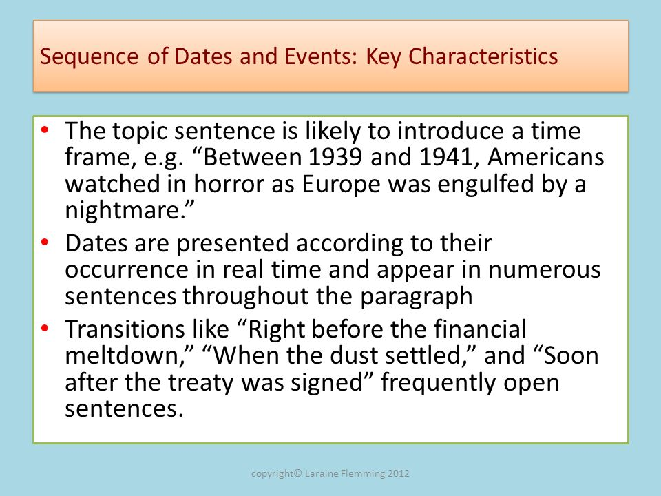 Sequence of Dates and Events: Key Characteristics
