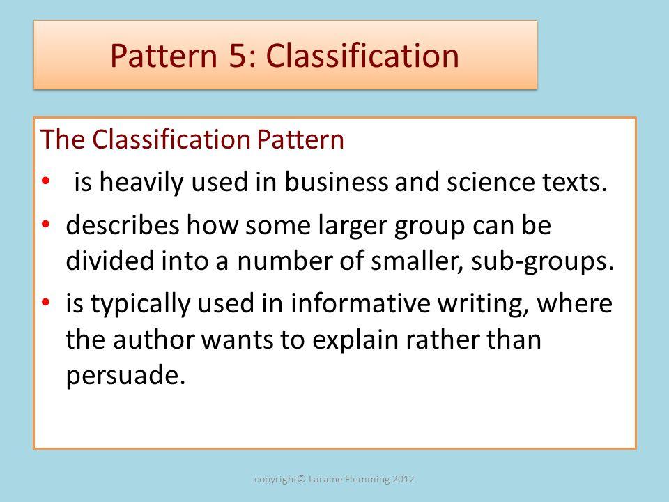 Pattern 5: Classification