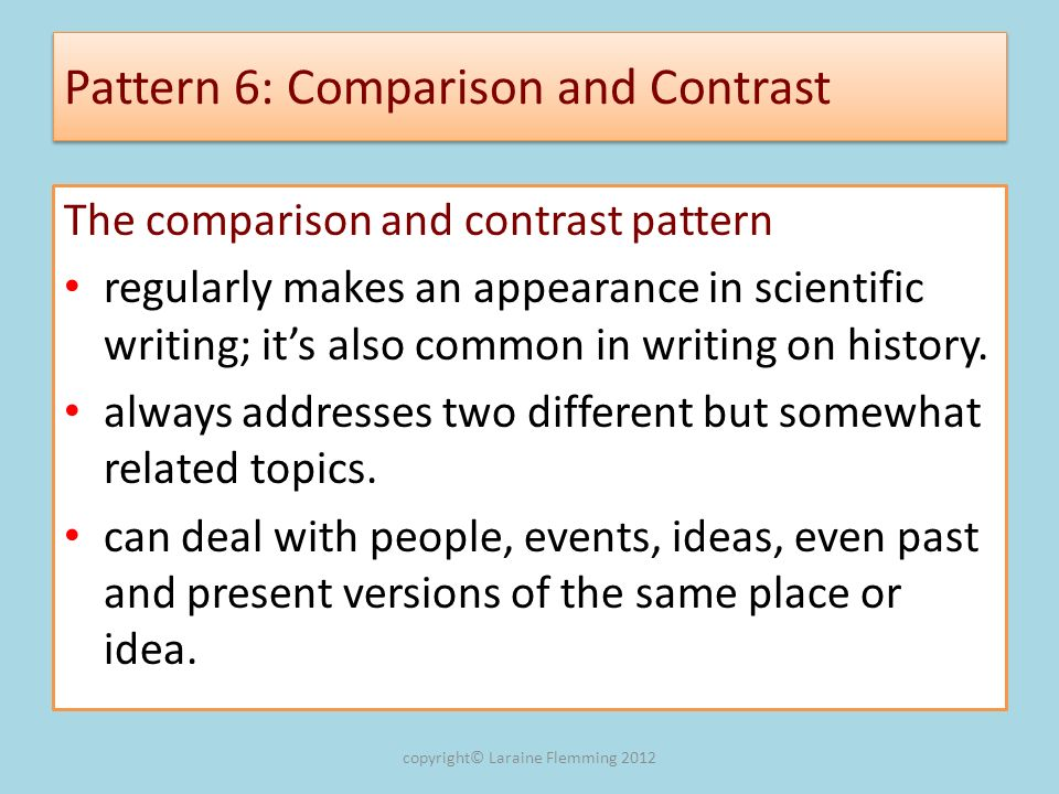 Pattern 6: Comparison and Contrast