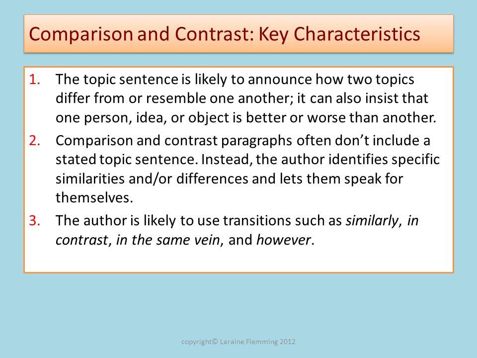 Comparison and Contrast: Key Characteristics