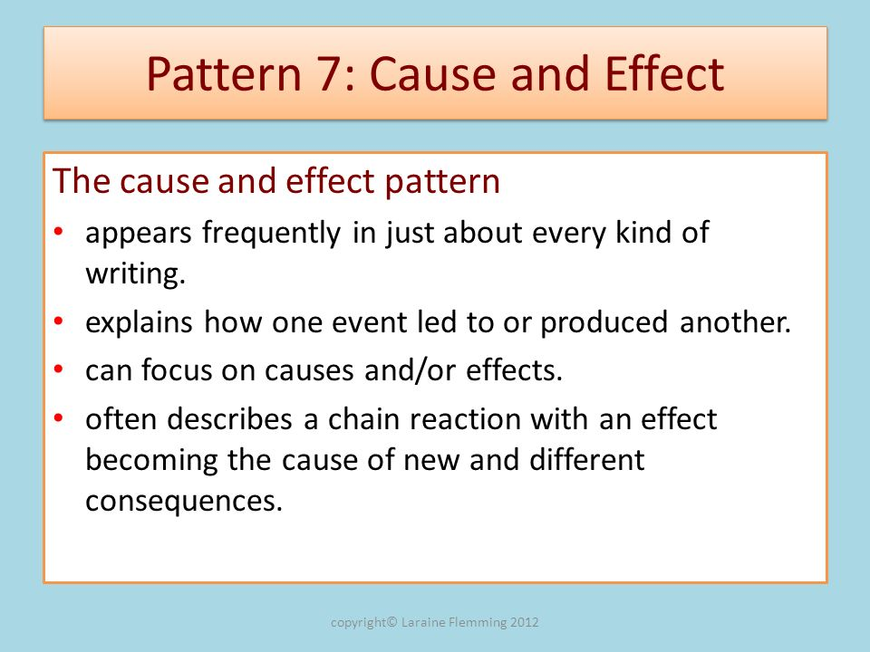 Pattern 7: Cause and Effect