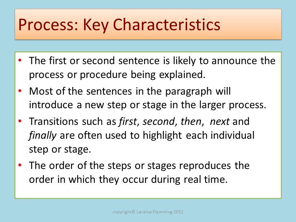 Process: Key Characteristics
