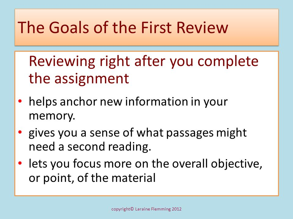 The Goals of the First Review