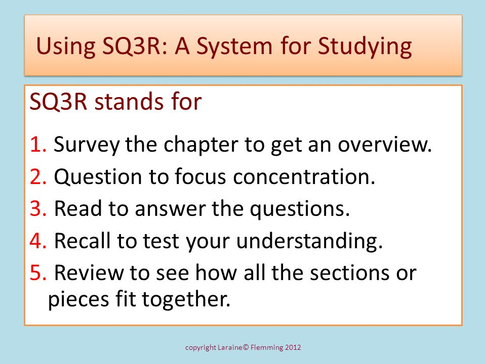 Using SQ3R: A System for Studying