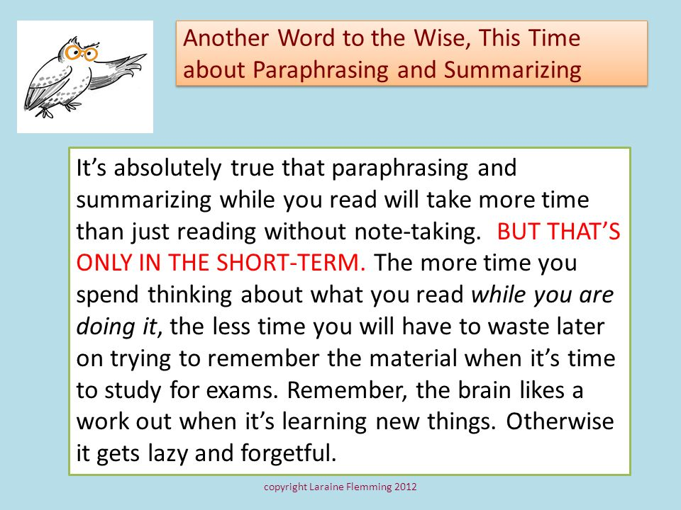 Another Word to the Wise, This Time about Paraphrasing and Summarizing