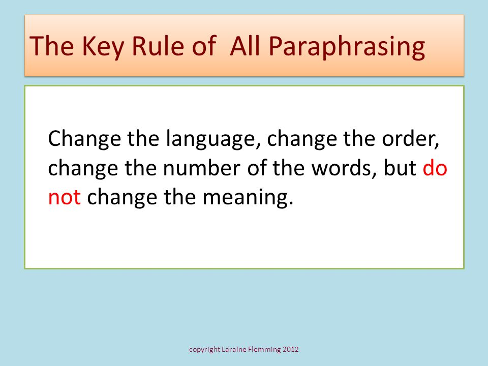 The Key Rule of All Paraphrasing