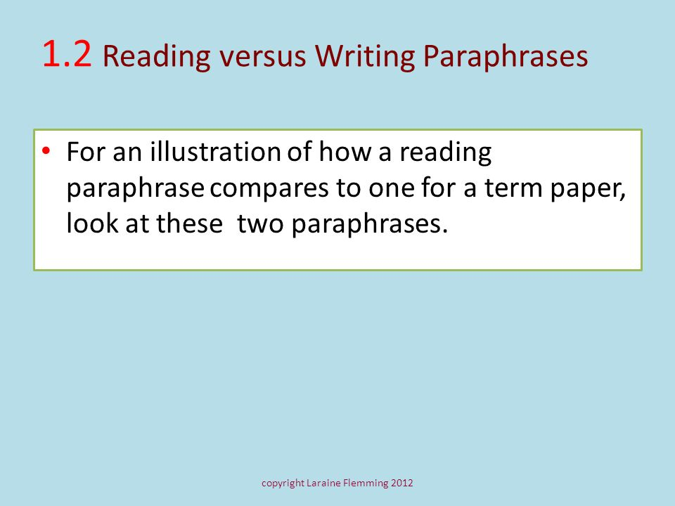 1.2 Reading versus Writing Paraphrases
