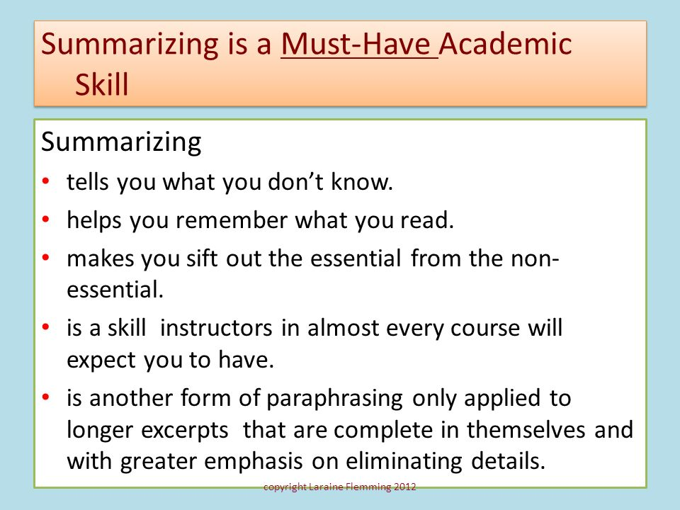 Summarizing is a Must-Have Academic Skill
