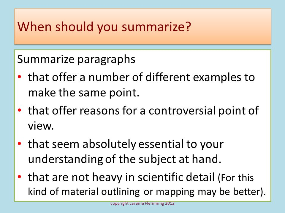 When should you summarize