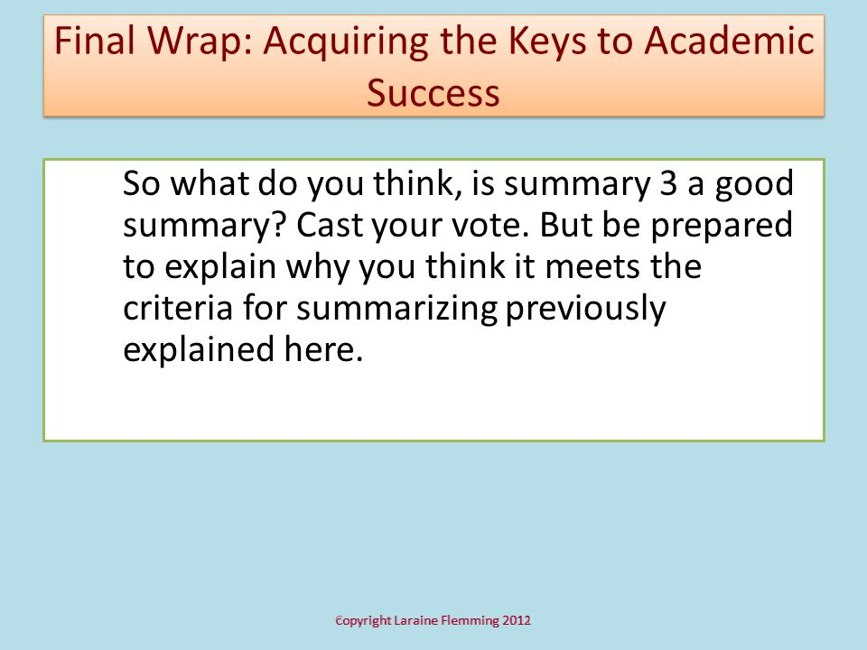 Final Wrap: Acquiring the Keys to Academic Success