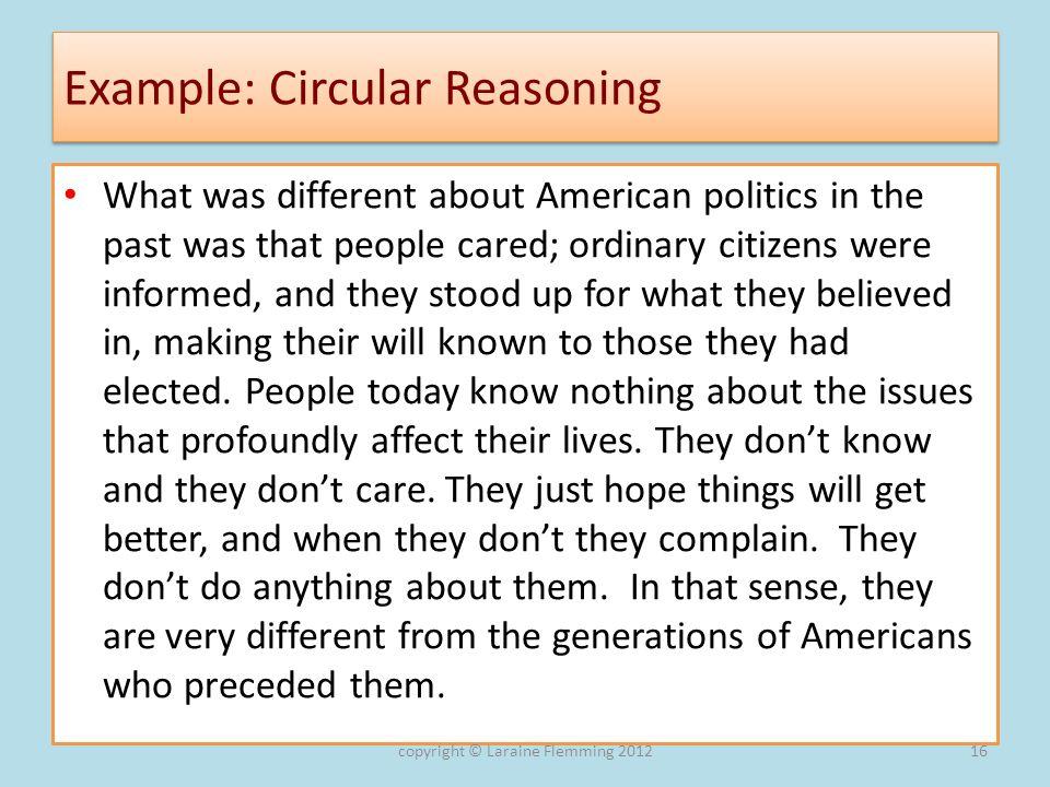 Example: Circular Reasoning