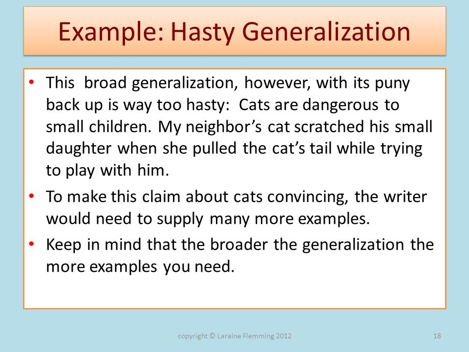 Example: Hasty Generalization