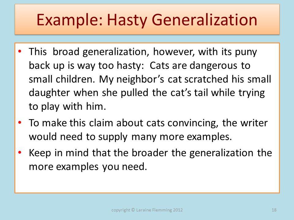 Example: Hasty Generalization