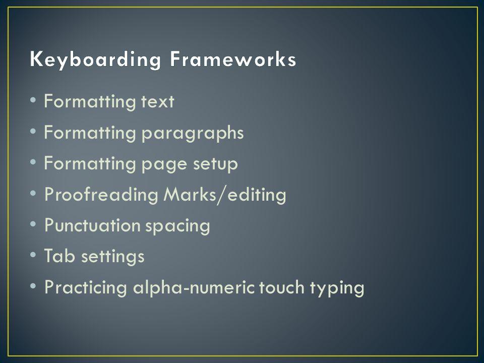 Keyboarding Frameworks