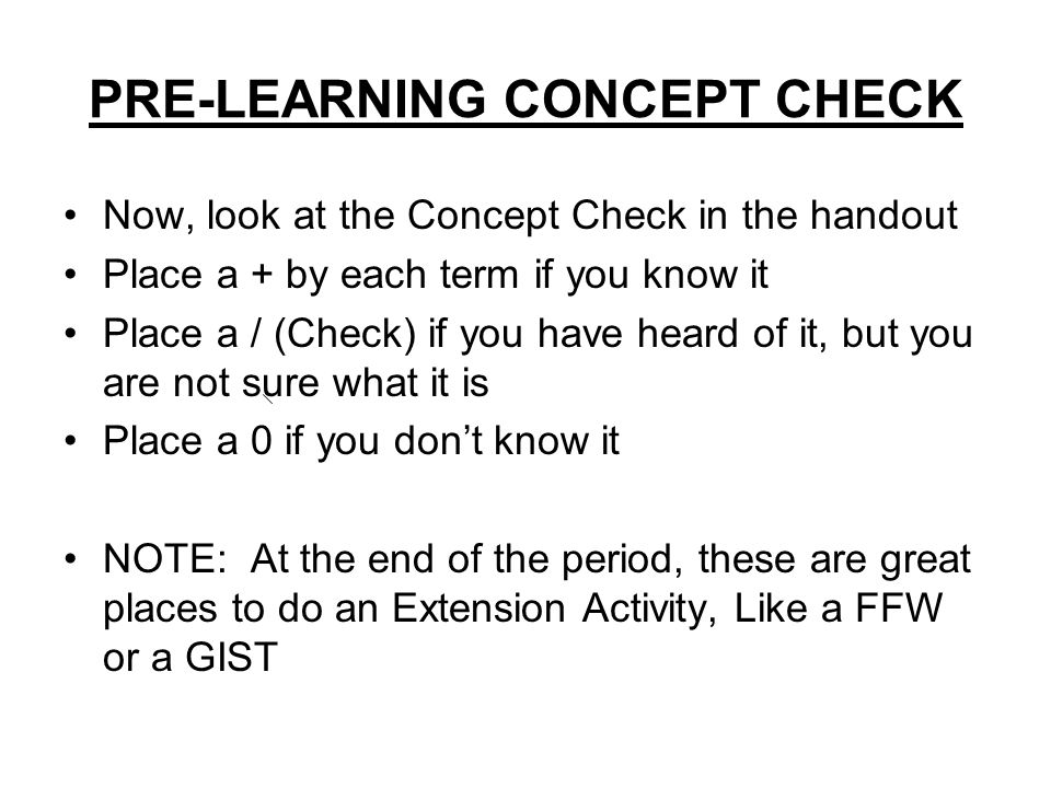 PRE-LEARNING CONCEPT CHECK