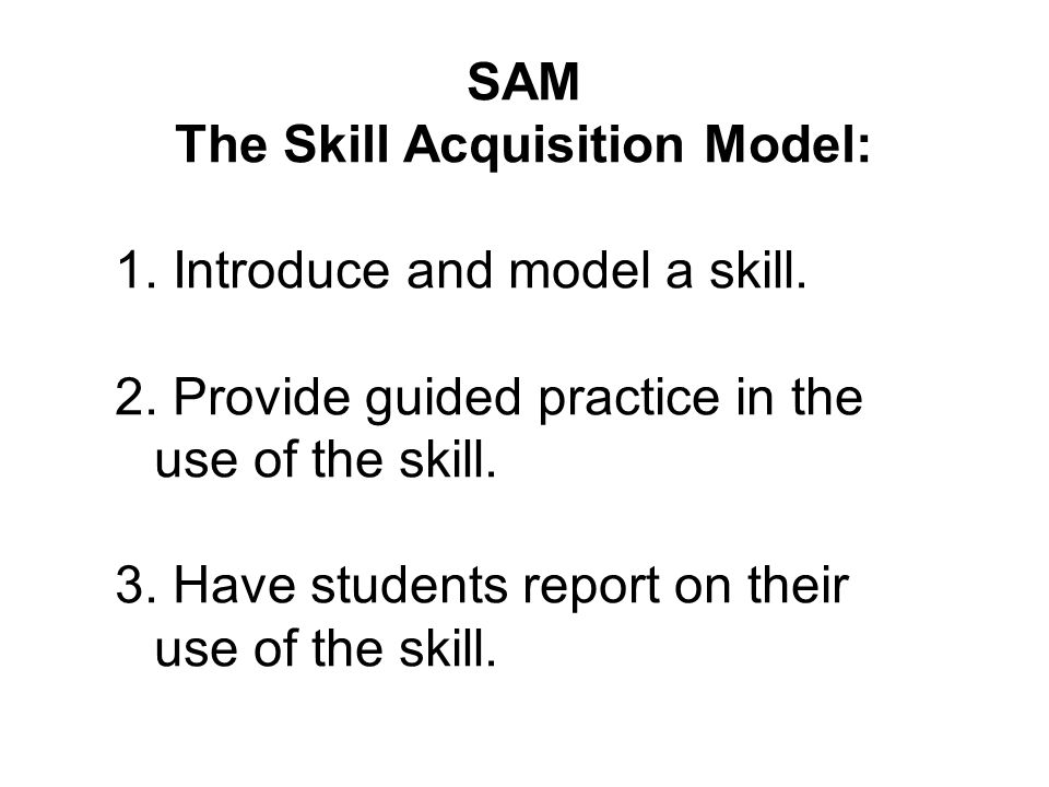 The Skill Acquisition Model:
