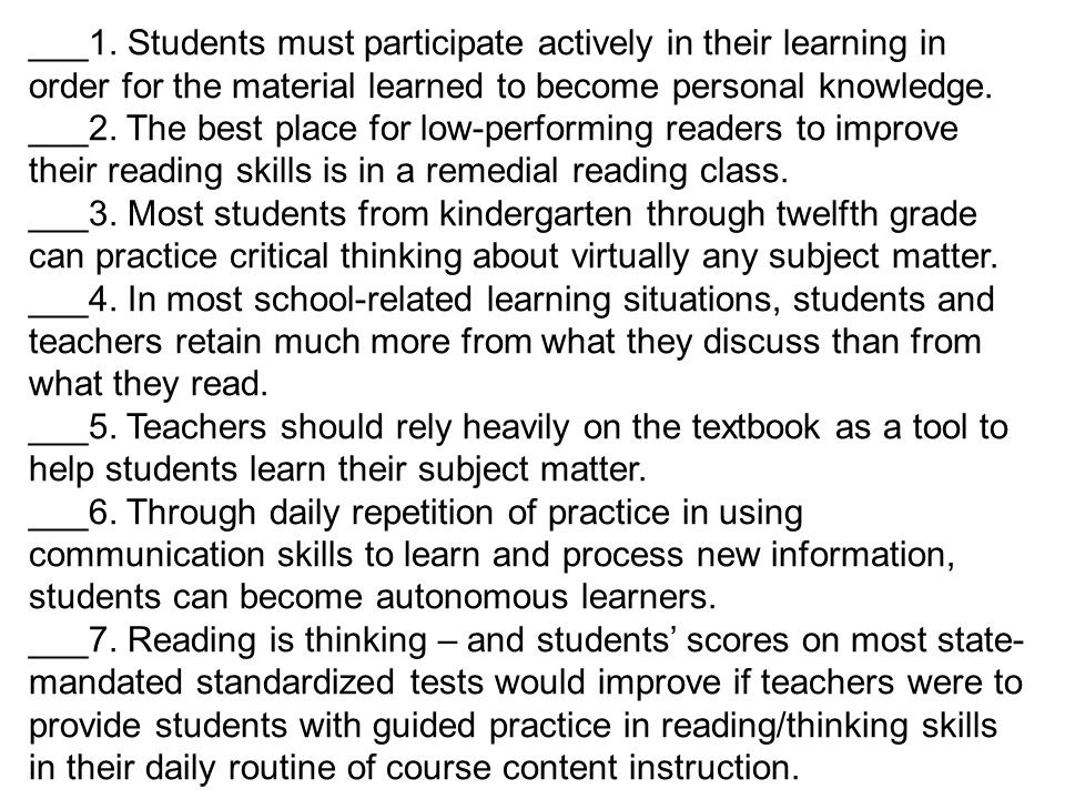 ___1. Students must participate actively in their learning in order for the material learned to become personal knowledge.