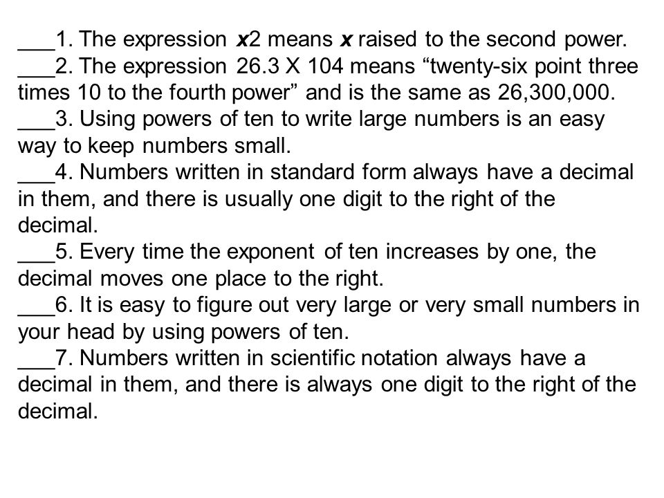 ___1. The expression x2 means x raised to the second power.