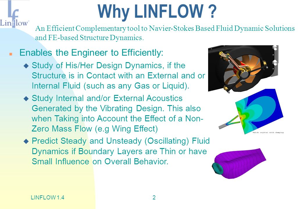 Why LINFLOW Enables the Engineer to Efficiently: