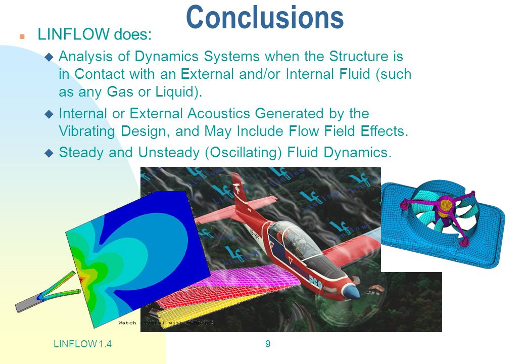 Conclusions LINFLOW does: