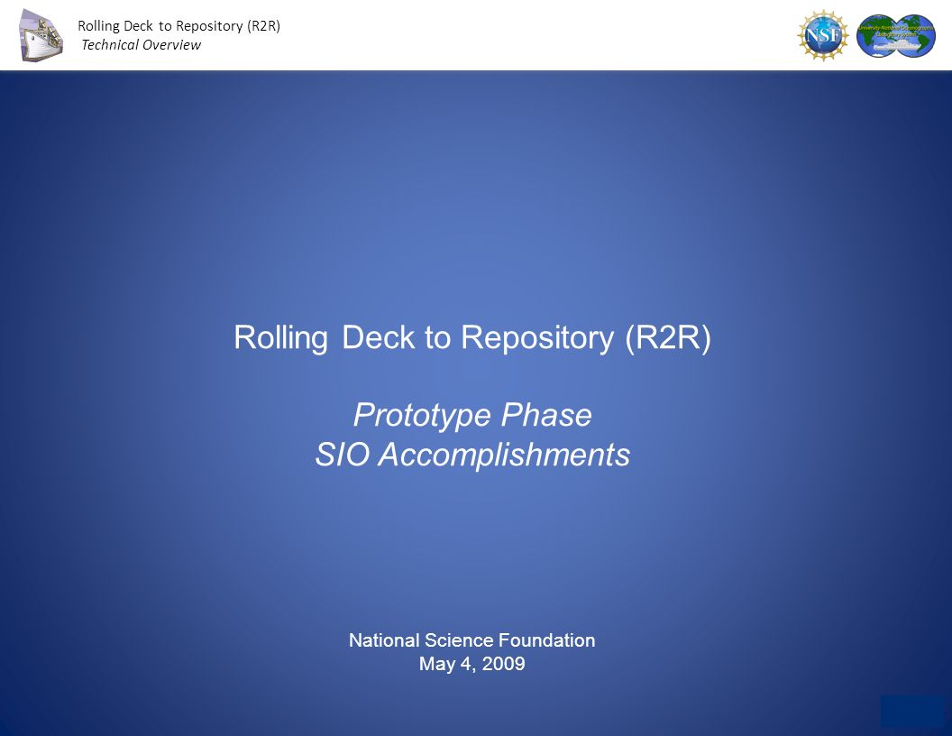 Rolling Deck to Repository (R2R) Prototype Phase SIO Accomplishments