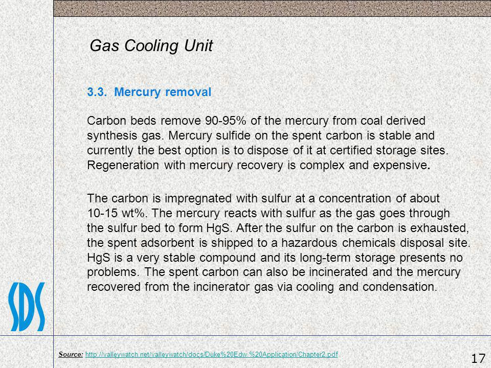 Gas Cooling Unit 3.3. Mercury removal