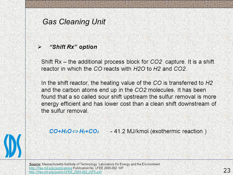 Gas Cleaning Unit Shift Rx option